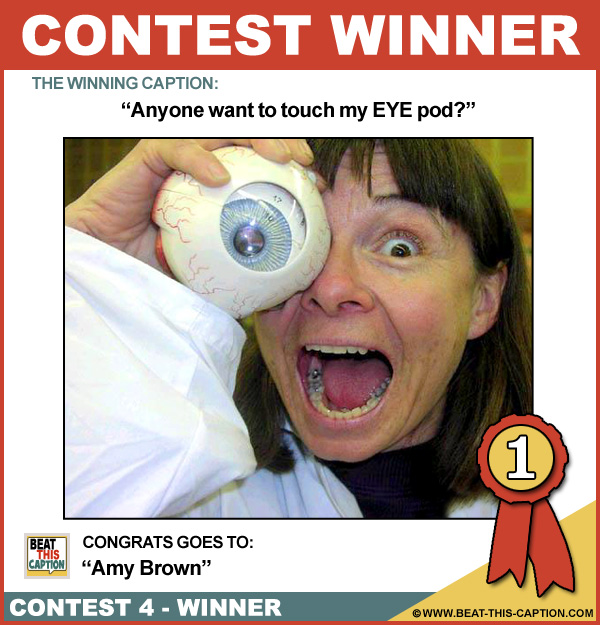 Beat This Caption Contest 4 Winner