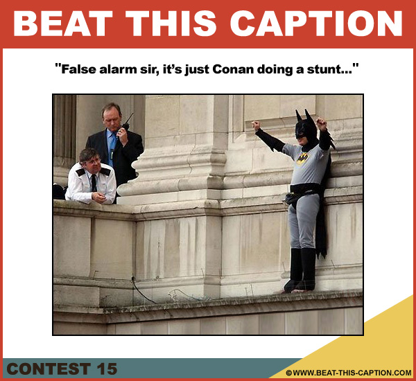 Beat This Caption Contest 15