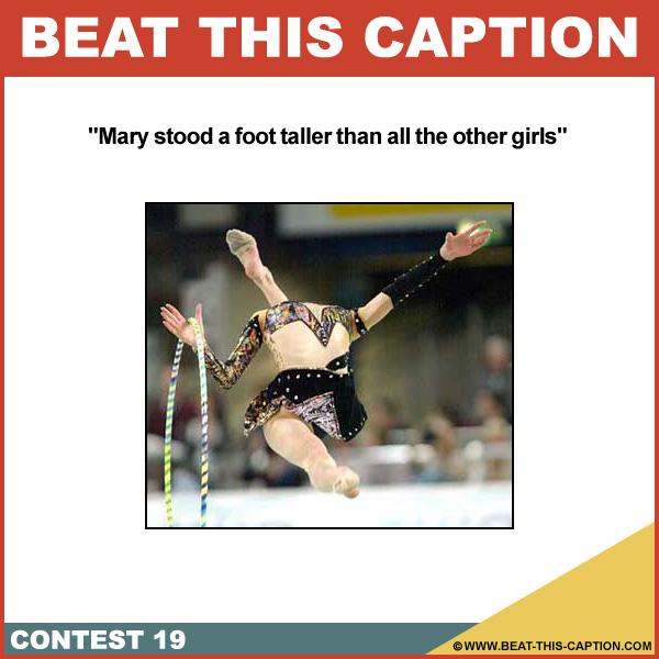 Beat This Caption Contest 19