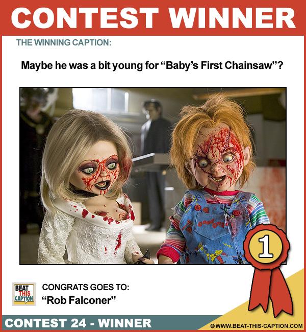 Beat This Caption Contest 24 Winner