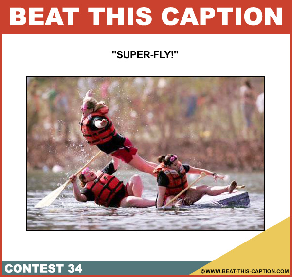 Beat This Caption Contest 34