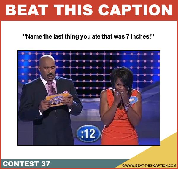 Beat This Caption Contest 37