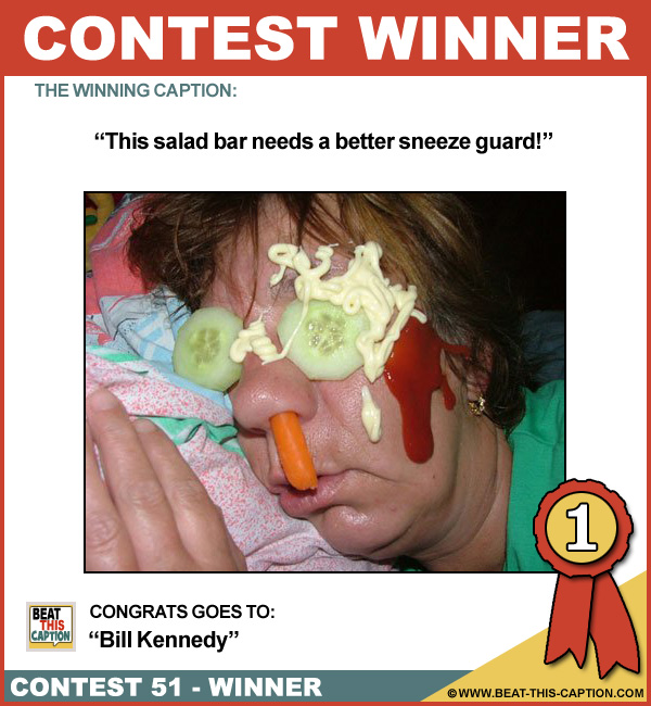 Beat This Caption Contest 51 Winner