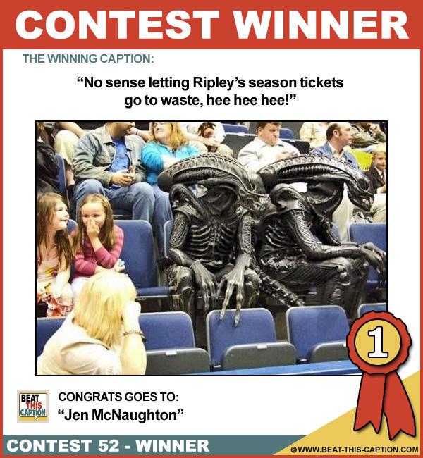 Beat This Caption Contest 52 Winner