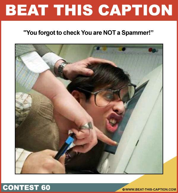 Beat This Caption Contest 60