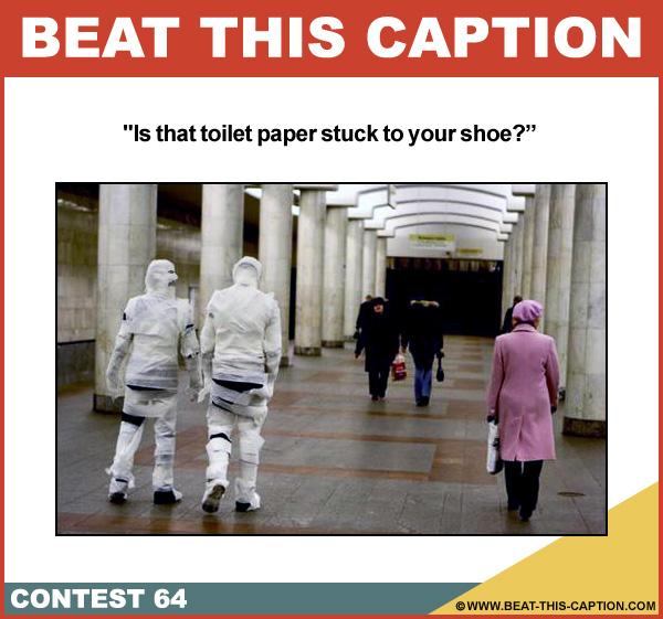 Beat This Caption Contest 64