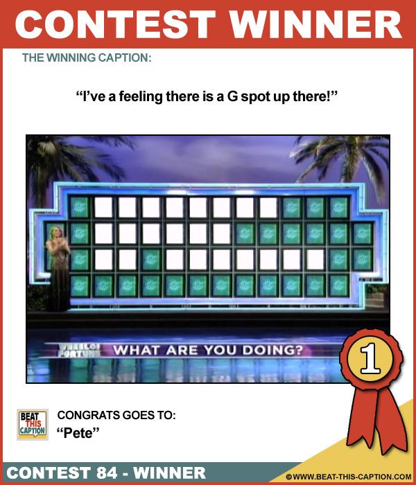 Beat This Caption Contest 84 Winner