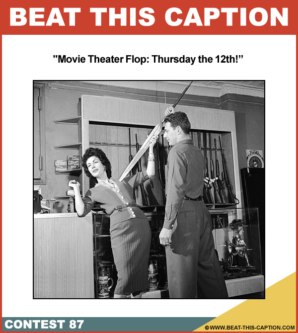 Beat This Caption Contest 87