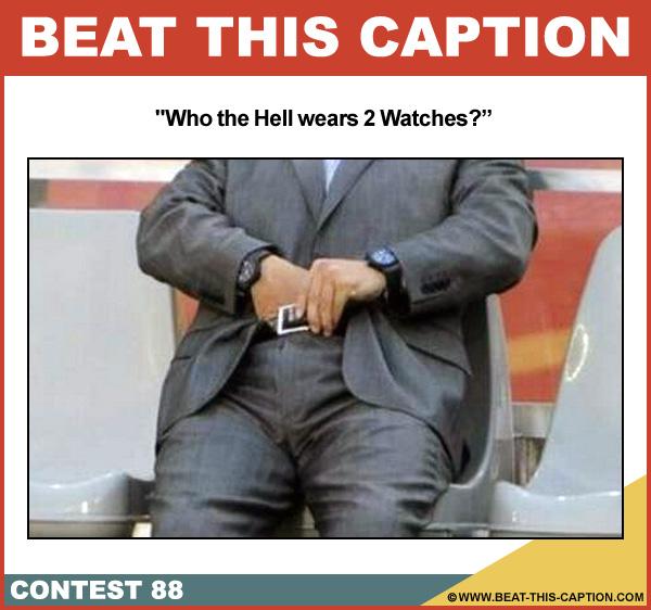 Beat This Caption Contest 88