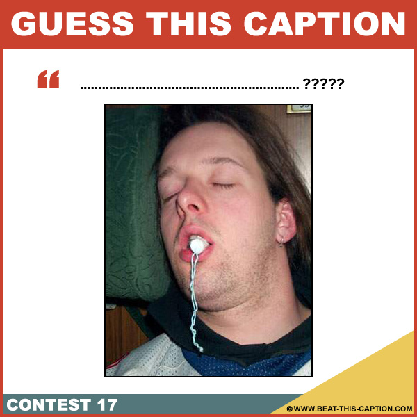 Guess This Caption Contest 17