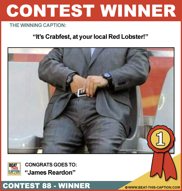 Beat This Caption Contest 88 Winner