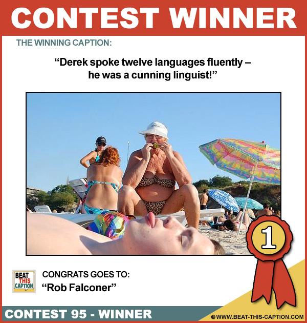 Beat This Caption Contest 95 Winner