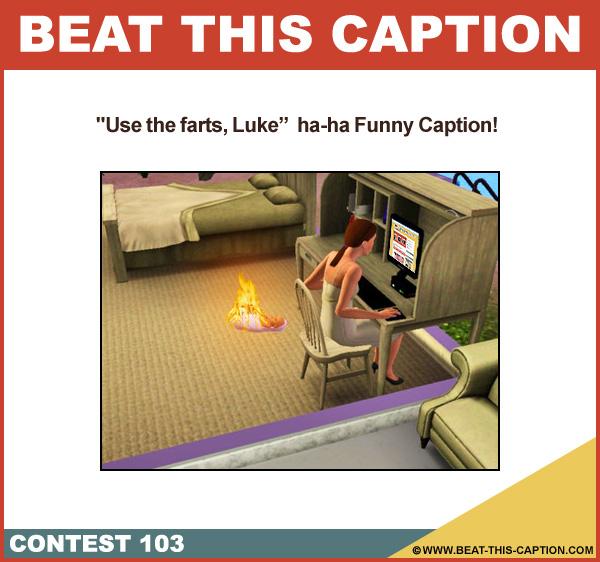 Beat This Caption Contest 103