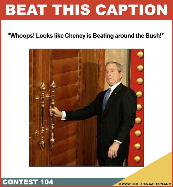 Beat This Caption Contest 104