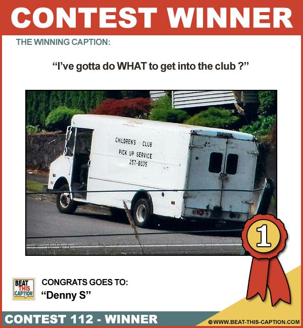 Beat This Caption Contest 112 Winner