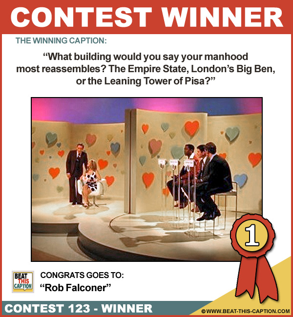 Beat This Caption Contest 123 Winner