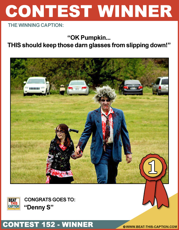Beat This Caption Contest 152 Winner