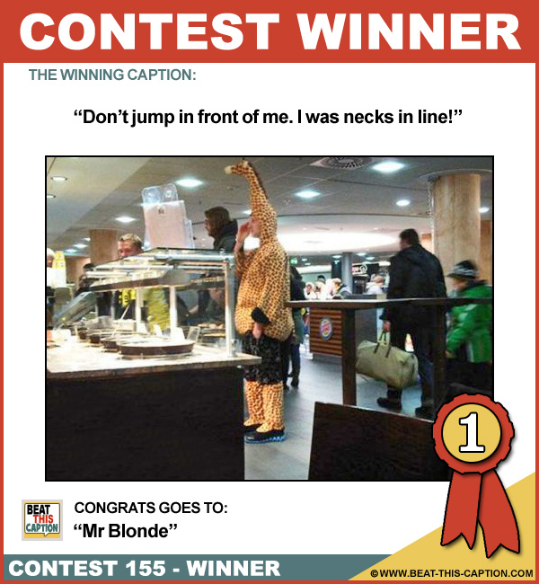 Beat This Caption Contest 155 Winner
