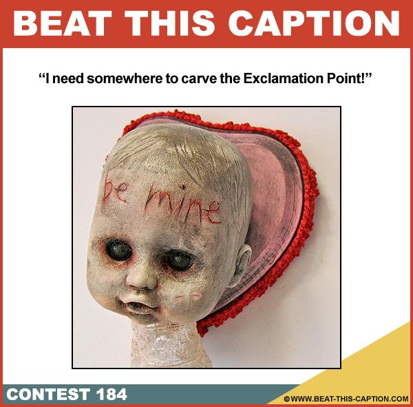 Beat This Caption Contest 184