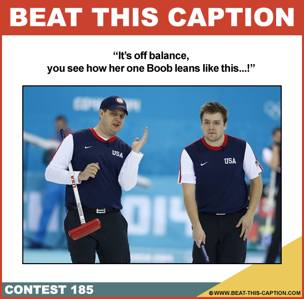 Beat This Caption Contest 185