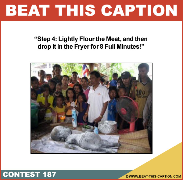 Beat This Caption Contest 187
