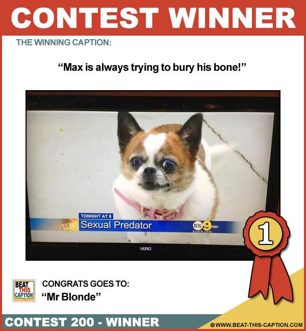 Beat This Caption Contest 200 Winner