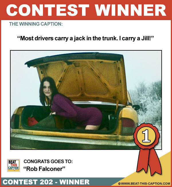 Beat This Caption Contest 202 Winner