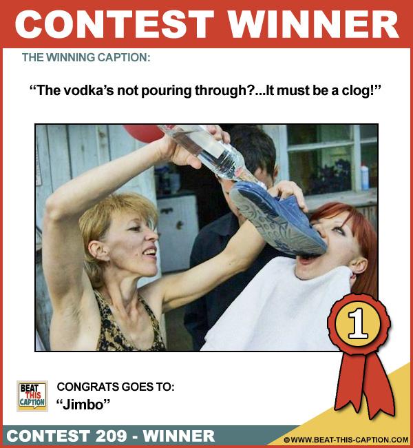 Beat This Caption Contest 209 Winner!
