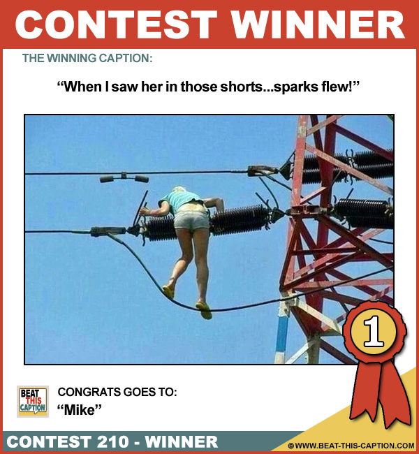 Beat This Caption Contest 210 Winner!