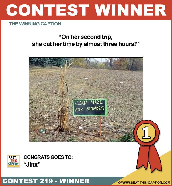 Beat This Caption Contest 219 Winner!