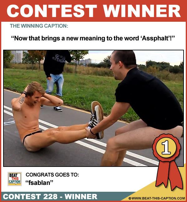 Beat This Caption Contest 228 Winner