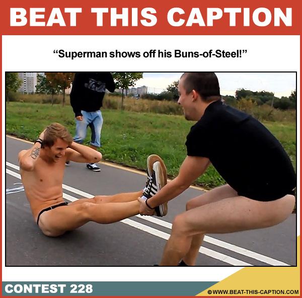 Beat This Caption Contest 228